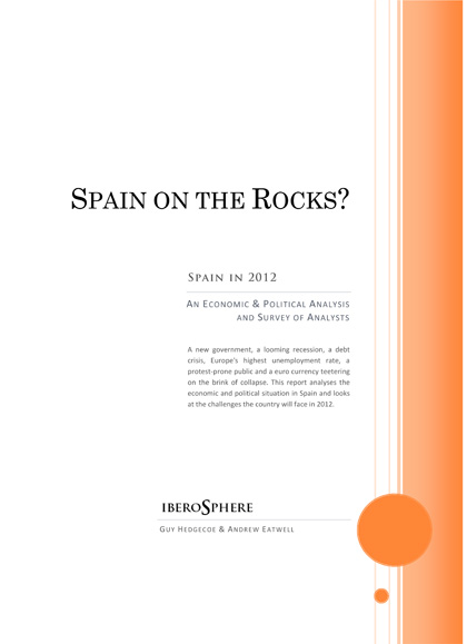 Spain in 2012 cover Spain in 2012: An Economic and Political Analysis and Survey of Analysts